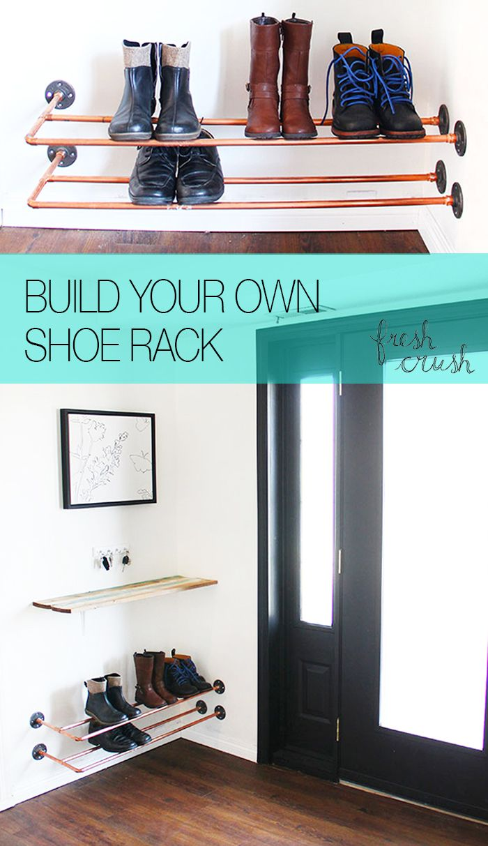 This might be the coolest shoe rack ever! Build your own floating, copper shoe rack, with copper pipe, and fittings from the plumbing aisle! Found on www.freshcrush.com