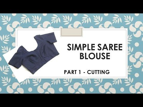 How to make a simple Saree Blouse _ Marking and Cutting - YouTube