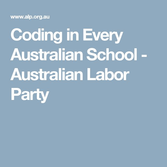 Coding in Every Australian School - Australian Labor Party