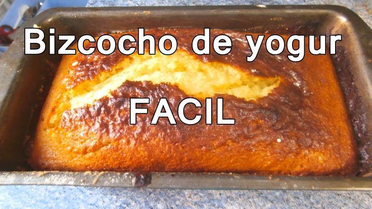 BIZCOCHO DE YOGUR FACIL - recetas de postres faciles y rapidos y economi...