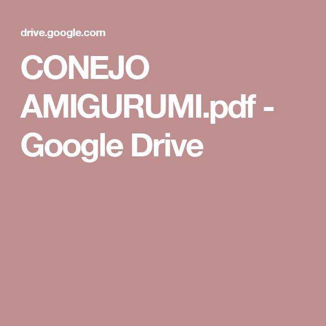 CONEJO AMIGURUMI.pdf - Google Drive