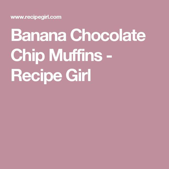 Banana Chocolate Chip Muffins - Recipe Girl