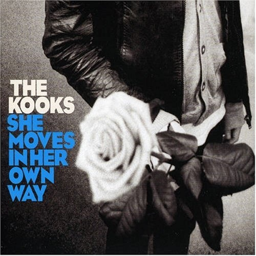 THE KOOKS She Moves In Her Own Way [2005]