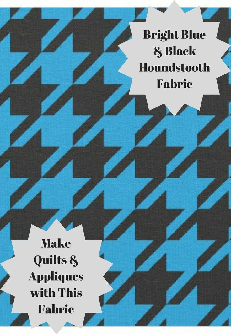 This Bright Blue & Black Houndstooth Fabric is great for making crafts, quilts, and appliques. It is 100% cotton with a less than 1% shrinkage rate meaning that the things you make won't shrink in the wash #ad #sewing #crafts #blue #houndstooth #fabric