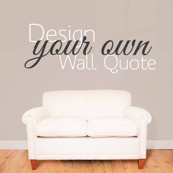 Design Your Own Vinyl Glossy Wall Decal Personalised Wall Stickers Personalized Wall Wall Stickers Quotes