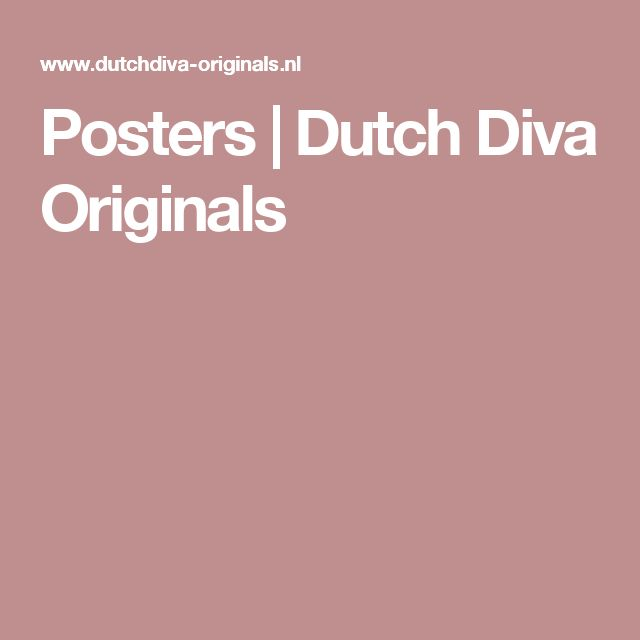 Posters | Dutch Diva Originals