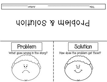 The graphic organizer is designed to help young readers identify, problem and solution from a story. Students will identify the title, author, illustrate and write down the problem and solution This is a great template for independent practice at the classroom library, homework, class work, and for centers.