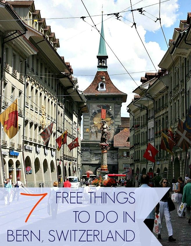 7 Free Things to do in Bern, Switzerland via @travellingmom