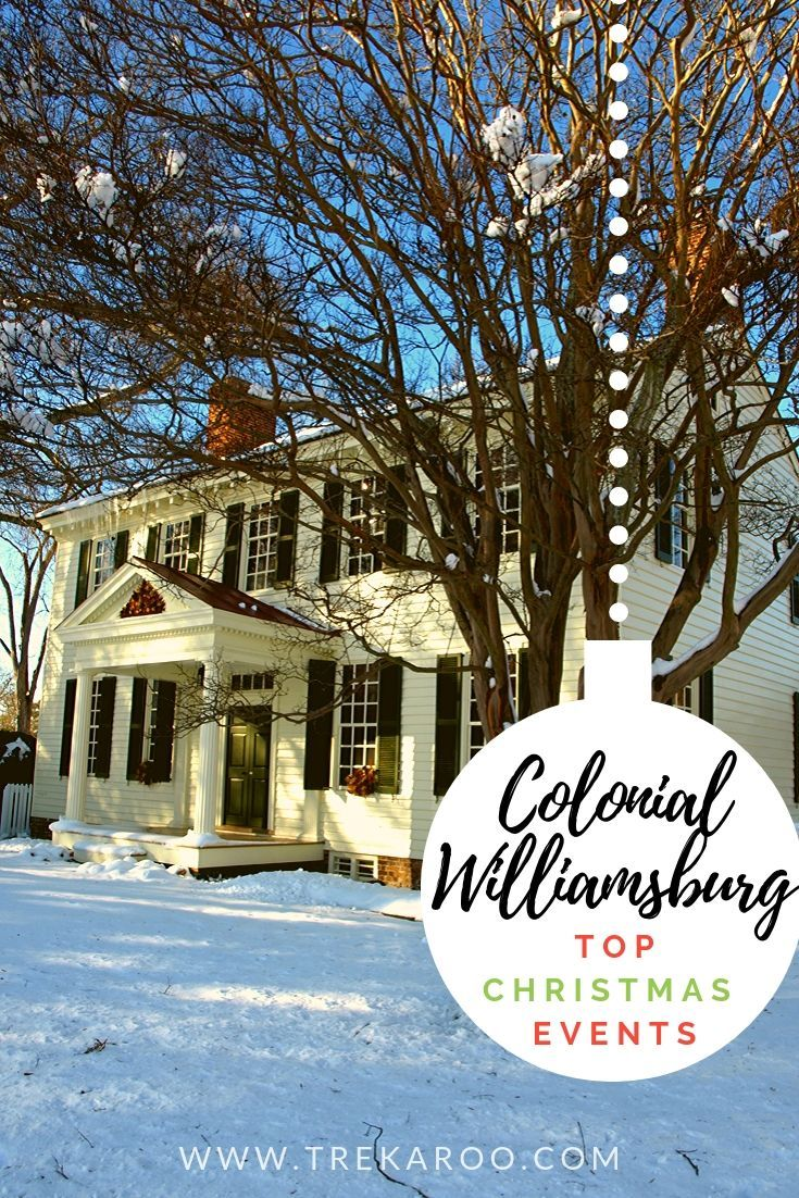 Williamsburg Christmas Events for Families in 2019 in 2020