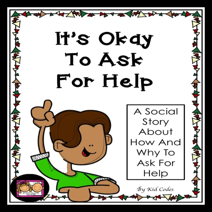 Its Okay To Ask For Help