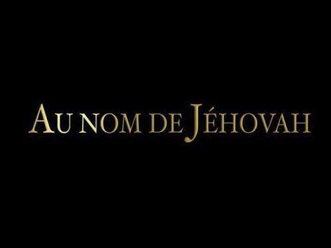 """Documentaire """"Au nom de Jéhovah"""" du 2 sept 2015, de Jean Sébastien Lozea..."""