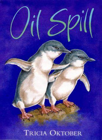 Oil Spill - Tricia Oktober