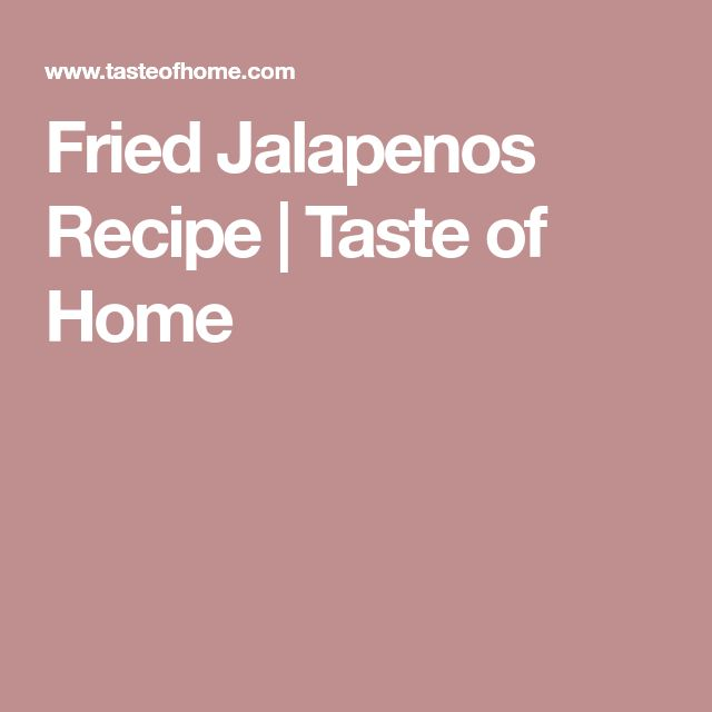 Fried Jalapenos Recipe | Taste of Home