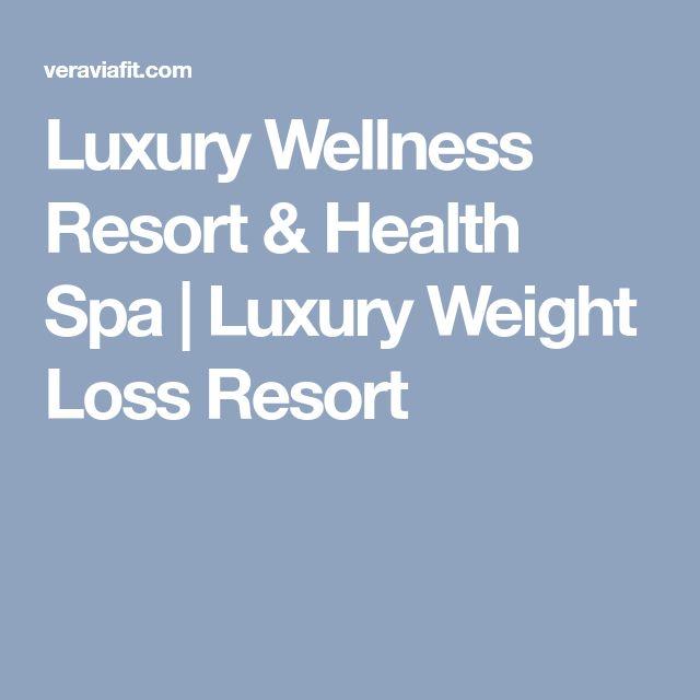 Luxury Wellness Resort & Health Spa   Luxury Weight Loss Resort