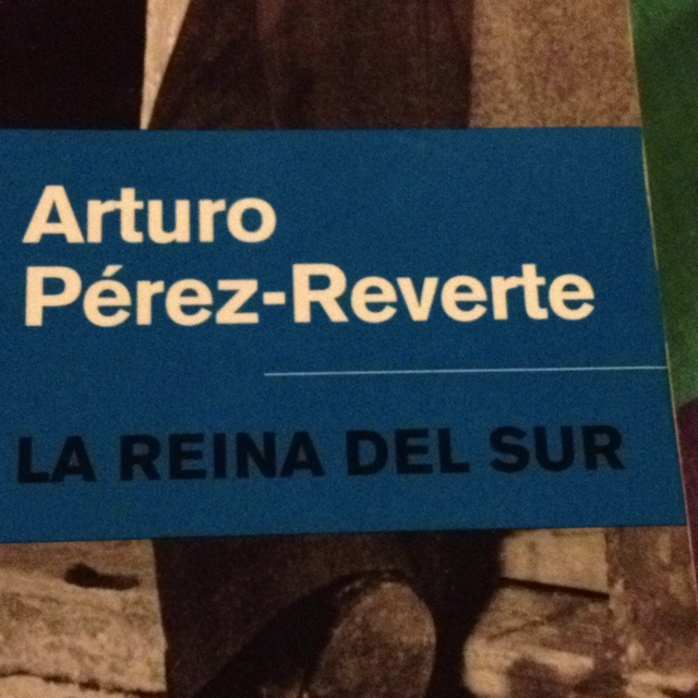 La reina del sur - Arturo Perez Reverte