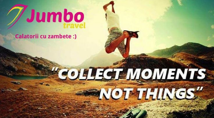 Collect moments, not things.❤️ www.jumbotravel.ro