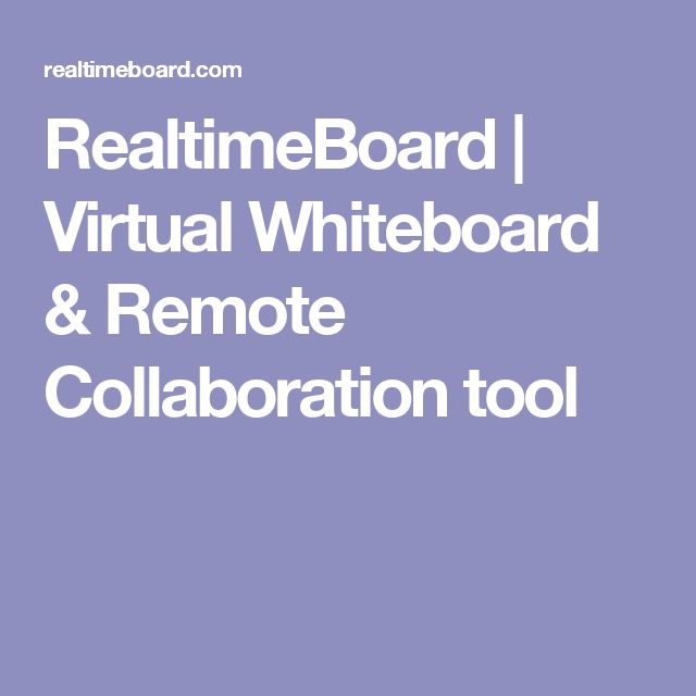 RealtimeBoard   Virtual Whiteboard & Remote Collaboration tool