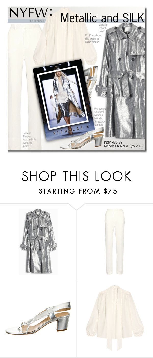 """""""NYFW: Inspired by Nicholas K NYFW S/S 2017"""" by beebeely-look ❤ liked on Polyvore featuring 3.1 Phillip Lim, Joseph, COSTUME NATIONAL, Nicholas K, NYFW, readytowear, NicholasK and polyvorefashion"""