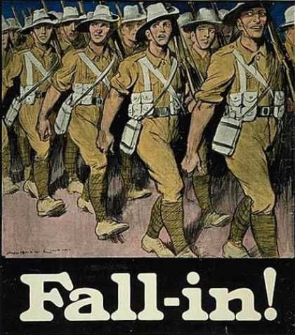 Fall in! australian WW1. the ultimate message from all govts always.