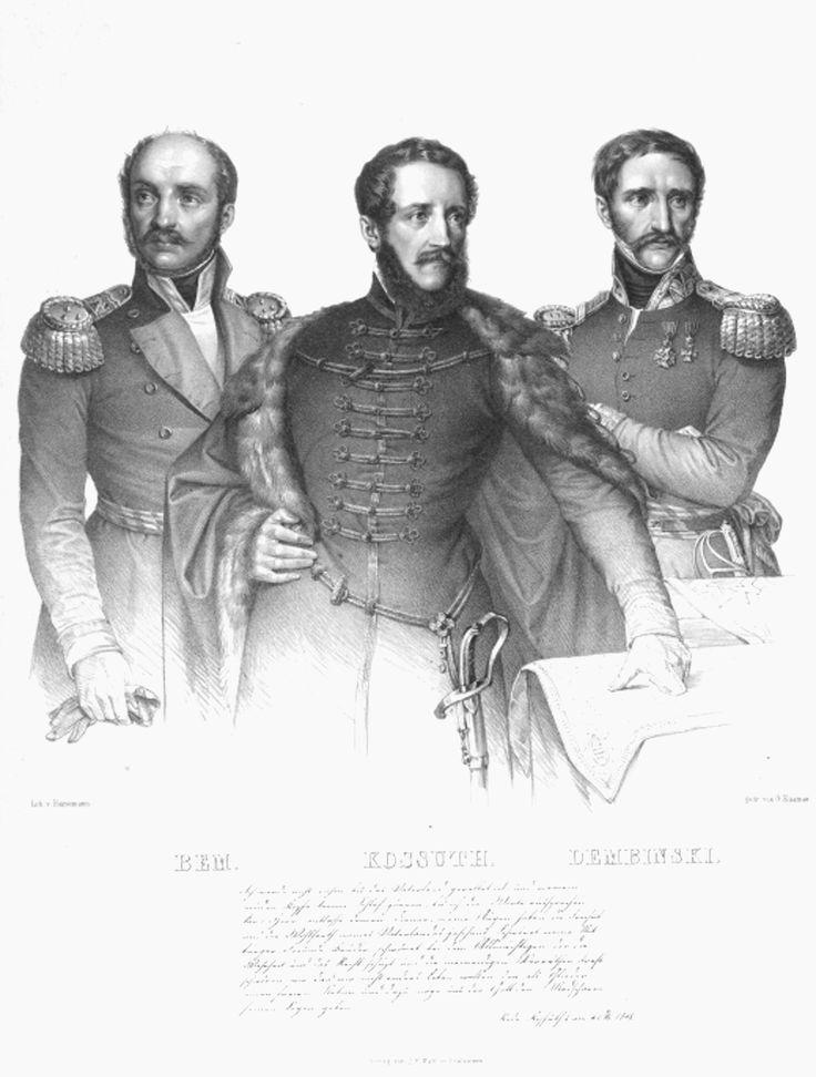 Bem, Josef (1795 - 1850) Dembinsky, Heinrich (1791 - 1864) Kossuth, Lajos von (1802 - 1894)  1848