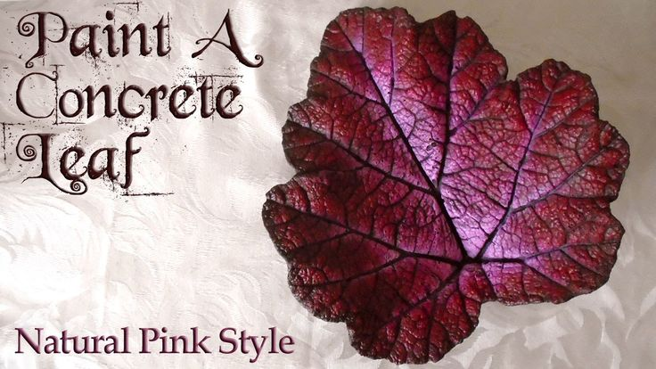 Painting A Concrete Leaf | Natural Pink Style https://www.youtube.com/attribution_link?a=2oImYnglEqI&u=%2Fwatch%3Fv%3DBj9lME4ySAQ%26feature%3Dshare . how to make your own #crafts follow @cutephonecases