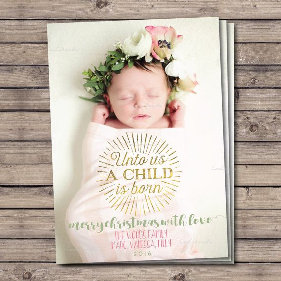 Custom Holiday Photo Card Birth Announcement, Custom Christmas Birth Announcement, Unto Us A Child Is Born, Gold, Simple, Printable File from CaraCoPrintables on Etsy