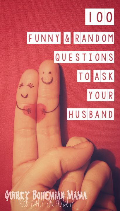 Quirky Bohemian Mama: 100 Funny & Random Questions to Ask Your Husband {date night conversation starters}