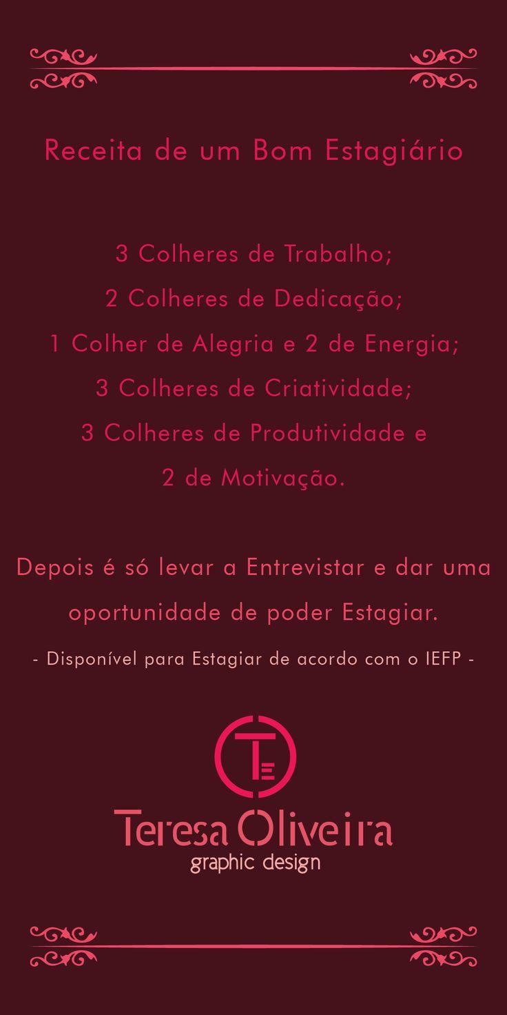 """Receita de um Bom Estagiário da """"Chefe"""" Ana Teresa Oliveira"""