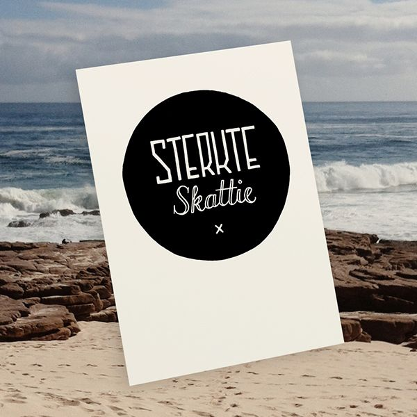 Sterkte Skattie Illustrated by Tatjana Buisson www.postcardhappiness.com #goodluck #bestrong #afrikaans #handdrawntype #typography #lettering #illustration #stationery #cards #blackandwhite #tatjanabuisson #postcardhappiness