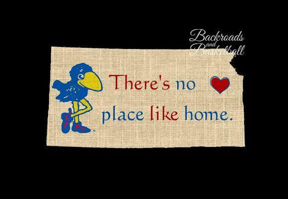 KU Jayhawks There's no place like home print by Backroadsandbball, $20.00 #Lawrence #LFK #LawrenceKS #Kubball #RockChalk #Jayhawks  To see my other KU prints visit www.facebook.com/a2zphoto or https://www.etsy.com/shop/Backroadsandbball