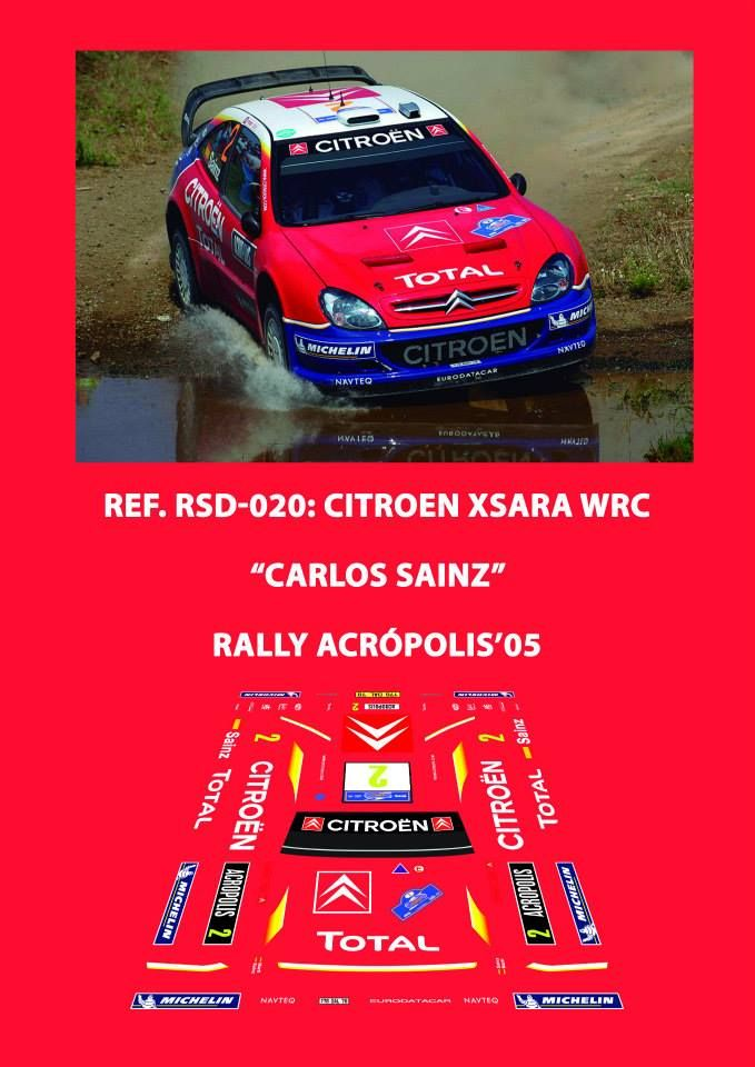 Ref. RSD-020: Citroen Xsara WRC Carlos Sainz - Rally Acrópolis 2005