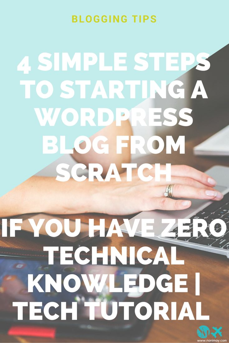 4 simple steps to starting a Wordpress blog from scratch if you have zero technical knowledge | Tech tutorial. Do you want to start a travel blog or start a business blog? Or maybe you want to start a mom blog or lifestyle blog? Just read this tutorial and it will help you start a blog, create an income online and earn passive income!