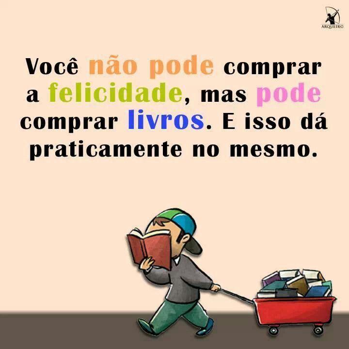 Felicidade, igual a livros *-*