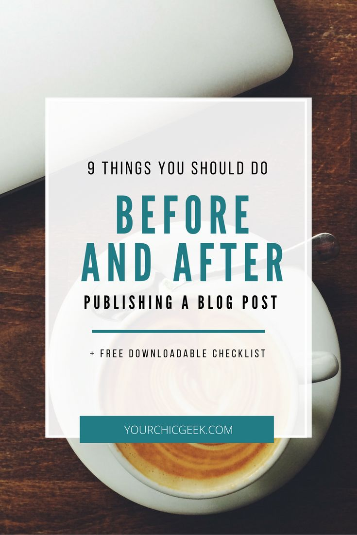 You're writing a blog post and are not what to do after the post is finished. Here is a list of 9 things to do before and after publishing a blog post....