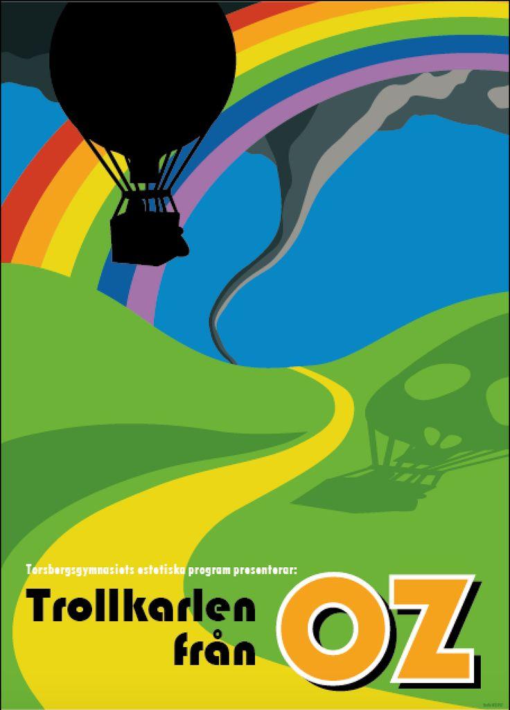 """Affisch till """"Trollkarlen från Oz"""", 2017, där jag också var scenograf."""
