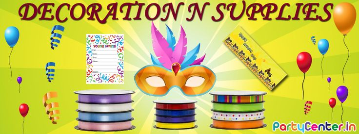 Buy Decoration N Supplies for all your birthday party function only at partycenter.in