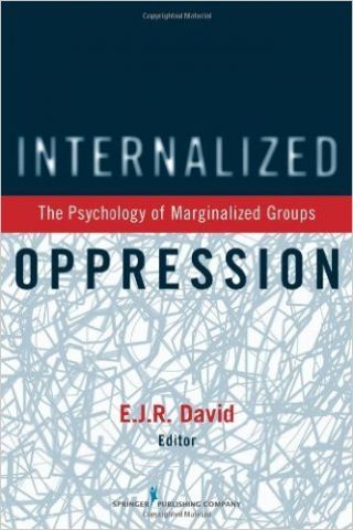 Internalized Oppression: We Need To Stop Hating Ourselves
