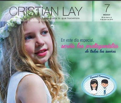 Catalogo Cristian Lay Mexico Campaña 7 2016. Especial Comuniones y promociones