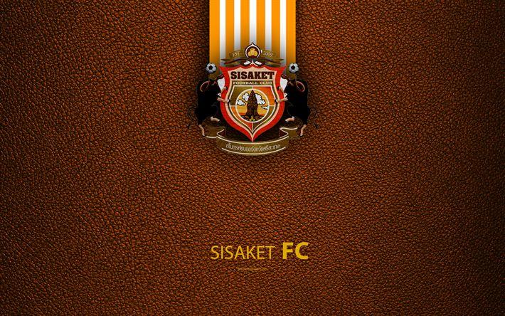 Download wallpapers Sisaket FC, 4K, Thai football club, logo, emblem, leather texture, Sisaket, Thailand, Thai League 1, football, Thai Premier League