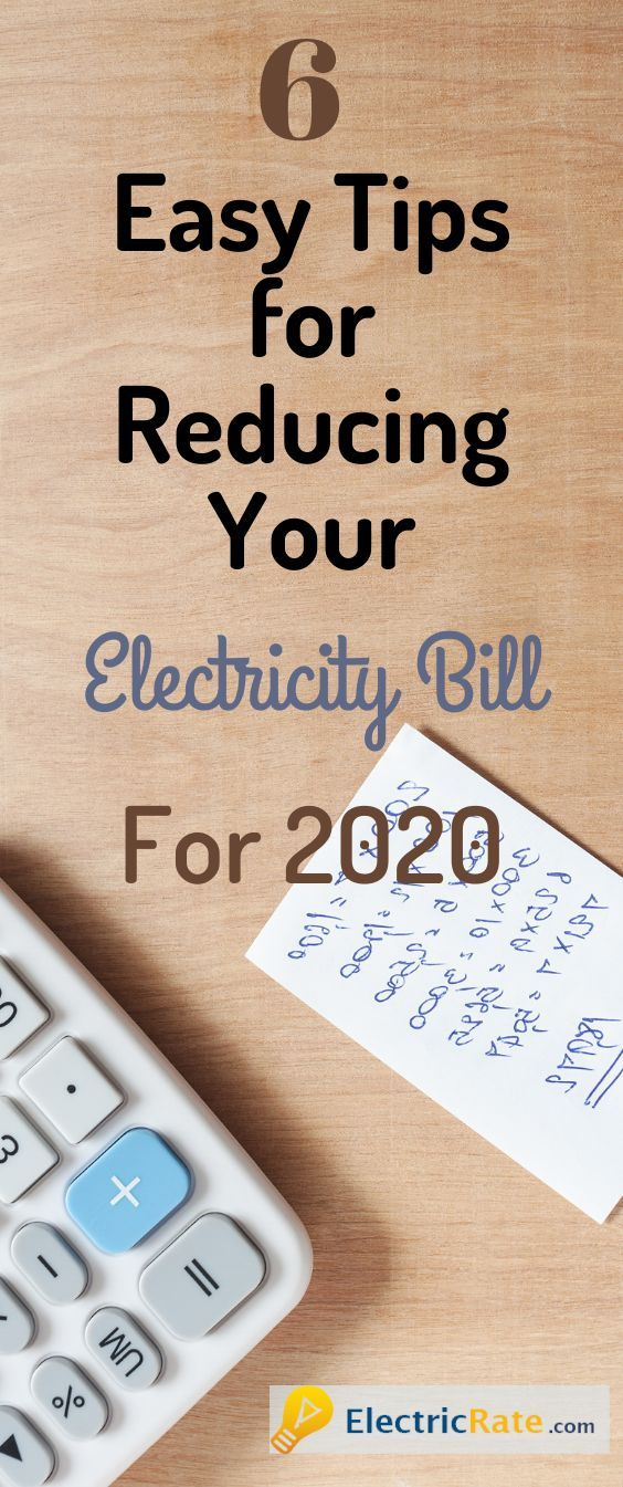 6 Easy Tips For Reducing Your Electricity Bill For 2020 In 2020 Saving Money Diy Electricity Bill Money Saving Tips