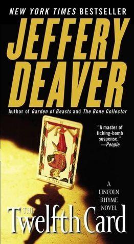 the twelfth card | The Twelfth Card by Jeffery Deaver