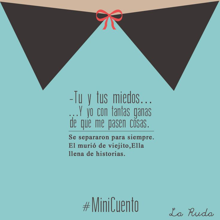 #MiniCuento #Frases #quotes