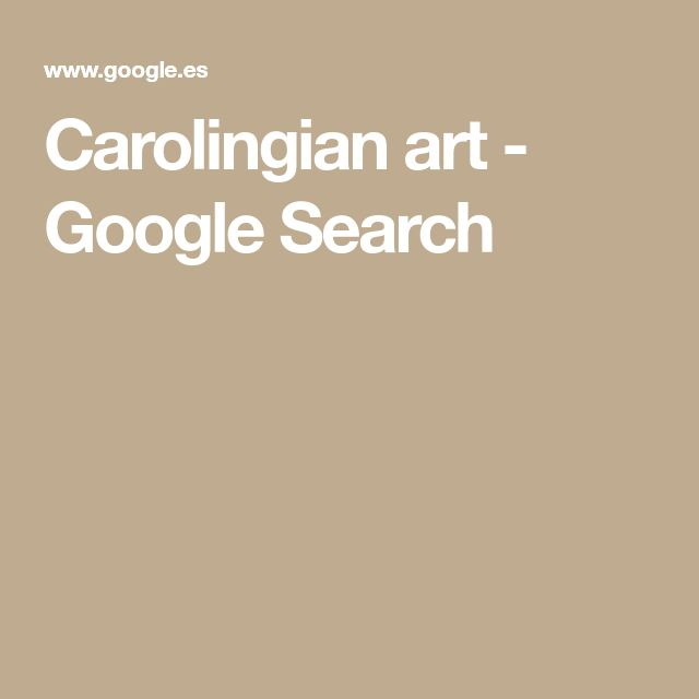 Carolingian art - Google Search