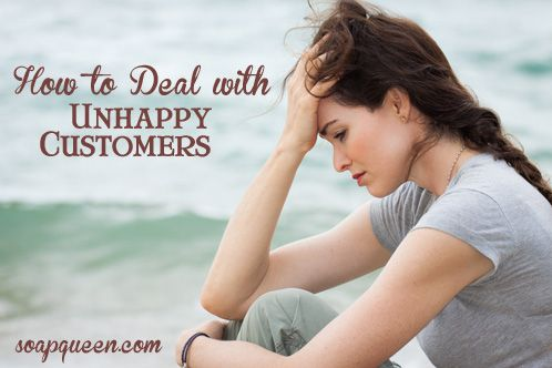 How to Deal with Unhappy Customers