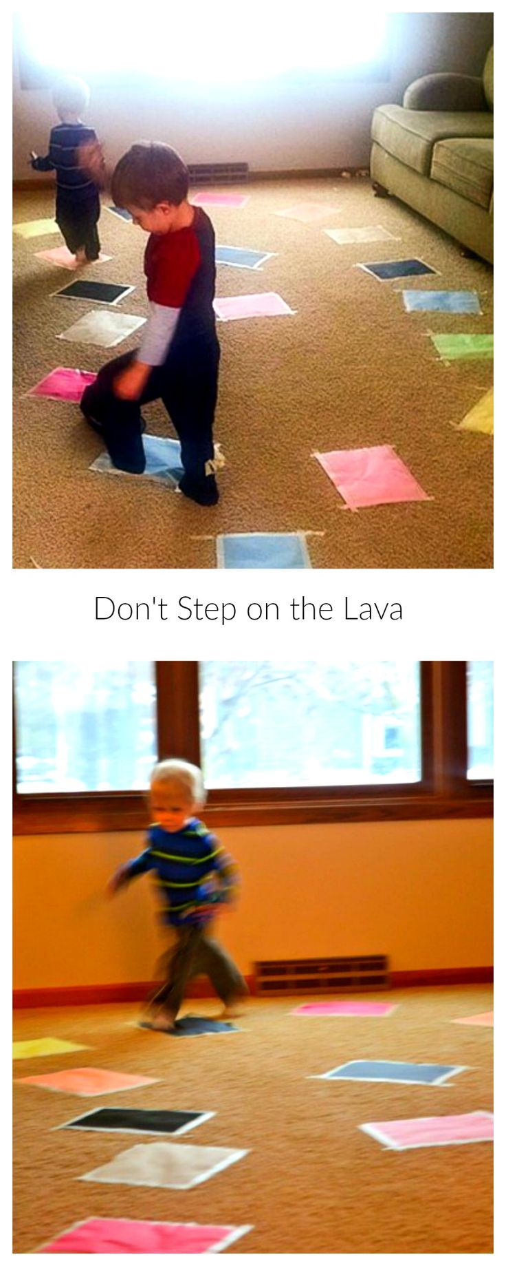 Watch out! The floor is lava, don't step on the lava!