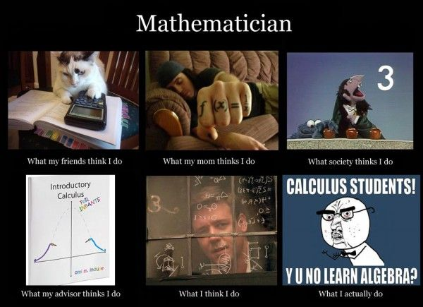 What People Think I Do: Math