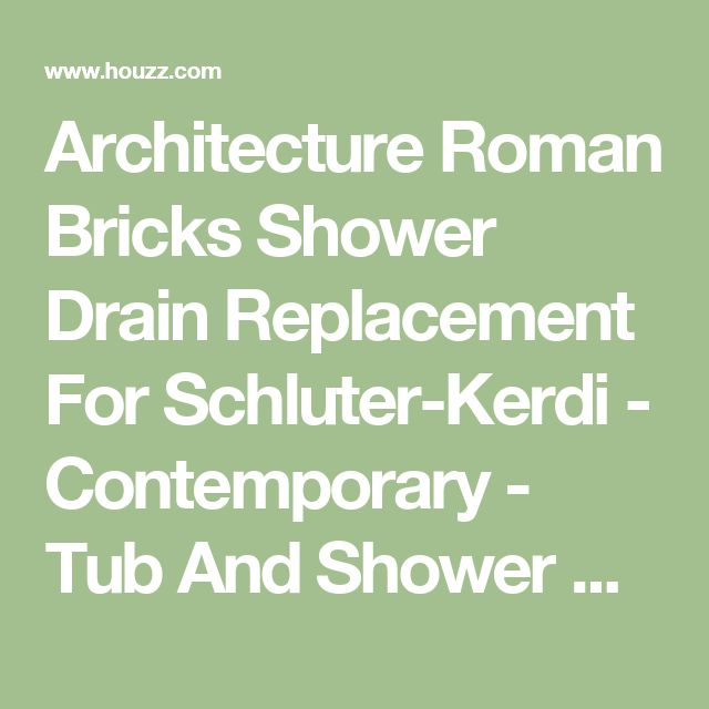 Architecture Roman Bricks Shower Drain Replacement For Schluter-Kerdi - Contemporary - Tub And Shower Parts - by Designer Drains