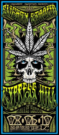 Cypress Hill. Slightly Stoopid. Seeing them on 1/11 and 4/20!