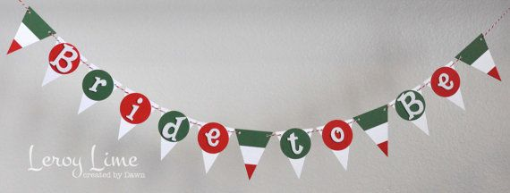 Bride To Be or That's Amore Banner - Italian Themed - Bridal Shower, Wedding Shower - made to order