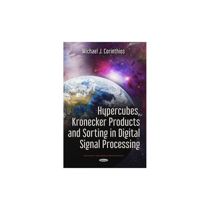 Hypercubes, Kronecker Products and Sorting in Digital Signal Processing (Hardcover)